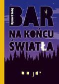 Ryszard Sadaj - Bar na końcu światła