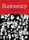 Anka Grupińska, Joanna Wawrzyniak - Buntownicy