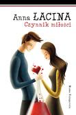 Anna Łacina - Czynnik miłości