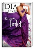 Dia Reeves - Krwawy fiolet