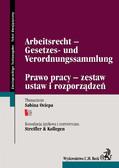 Sabina Ociepa, Kancelaria Streifler & Kollegen - Arbeitsrecht -Gesetzes- und Verordnungssammlung Prawo pracy - zestaw ustaw i rozporządzeń