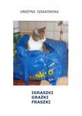 Grażyna Szałkowska GraSza - Igraszki Grażki Fraszki