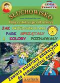 Lech Tkaczyk - Jak przedszkolaki park sprzątały i kolory poznawały