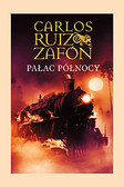 Carlos Ruiz Zafon - Pałac Północy