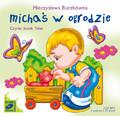 Mieczysława Buczkówna - Michaś w ogrodzie