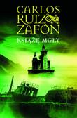 Carlos Ruiz Zafon - Książę Mgły