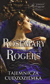 Rosemary Rogers - Tajemnicza cudzoziemka