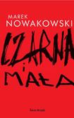 Marek Nowakowski - Czarna i mała