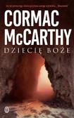 Cormac McCarthy - Dziecię boże