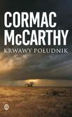 Cormac McCarthy - Krwawy południk