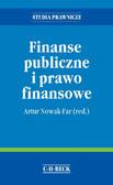 Artur Nowak-Far, Małgorzata Frysztak, Agnieszka Mikos-Sitek - Finanse publiczne i prawo finansowe
