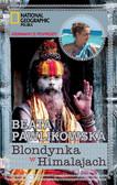 Beata Pawlikowska - Blondynka w Himalajach