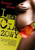 Łukasz Grześ - Lewy Ciążowy