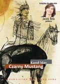 Karol May - Czarny mustang