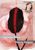 Aleksander Dumas - Czarny tulipan