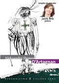 Aleksander Dumas - D`Artagnan