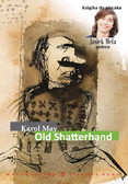 Karol May - Old Shatterhand