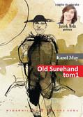 Karol May - Old Surehand.  Tom I