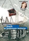 Karol May - Skarb w Srebrnym Jeziorze