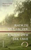 Andrzej Mularczyk - Każdy żyje jak umie
