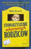 Mink Elliott - Stowarzyszenie wkurzonych rodziców