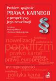 Andrzej Marek, Tomasz Oczkowski - Problem spójności prawa karnego z perspektywy jego nowelizacji
