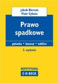 Jakub Biernat, Piotr Cybula - Prawo spadkowe Pytania. Kazusy. Tablice