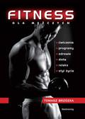 Tomasz Brzózka - Fitness dla mężczyzn