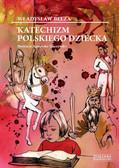 Władysław Bełza - Katechizm polskiego dziecka