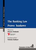 Mateusz Medyński - The Banking Law. Prawo bankowe