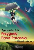 Agnieszka Lis - Przygody Pana Parasola