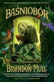 Brandon Mull - Baśniobór