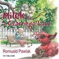 Romuald Pawlak - Miłek z Czarnego Lasu