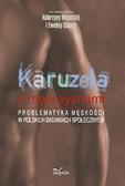 Katarzyna Wojnicka, Ewelina Ciaputa - Karuzela z mężczyznami