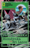 Beata Pawlikowska - Blondynka na Sri Lance
