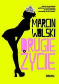 Marcin Wolski - Drugie życie