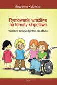 Magdalena Kotowska - Rymowanki wrażliwe na tematy kłopotliwe