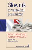 Marta T. Bem, Małgorzata Gebler - Słownik terminologii prawniczej francusko-polski polsko-francuski