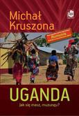 Michał Kruszona - Uganda. Jak się masz, muzungu?