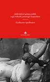 Guillaume Apollinaire - Jedenaście tysięcy pałek, czyli miłostki pewnego hospodara