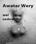 Wal Sadow - Awatar Wery
