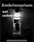 Wal Sadow - Embrionarium