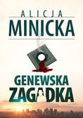 Alicja Minicka - Genewska zagadka