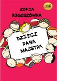 Zofia Rogoszówna - Dzieci Pana Majstra
