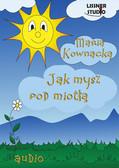 Maria Kownacka - Jak mysz pod miotłą