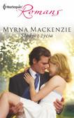 Myrna Mackenzie - Słodycz życia