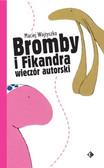 Maciej Wojtyszko - Bromby i Fikandra wieczór autorski
