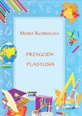Maria Kownacka - Przygody Plastusia