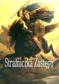 Michał Solanin - Strażniczka Zastępu