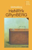 Henryk Grynberg - Uchodźcy